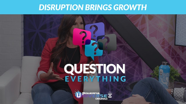 Ep 5: Disruption Brings Growth
