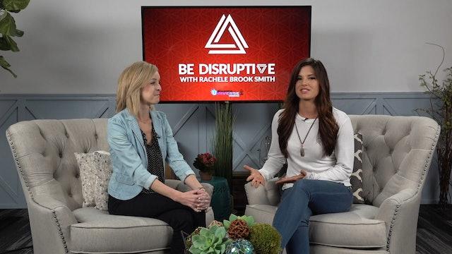 Be Disruptive - Episode 7