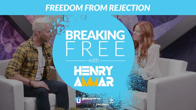 Episode 9: Freedom from Rejection