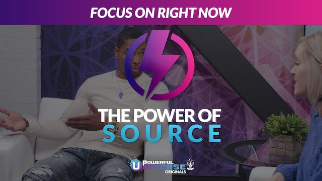 Ep 5: Focus on Right Now