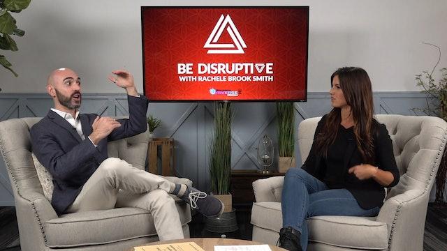 Be Disruptive - Episode 5