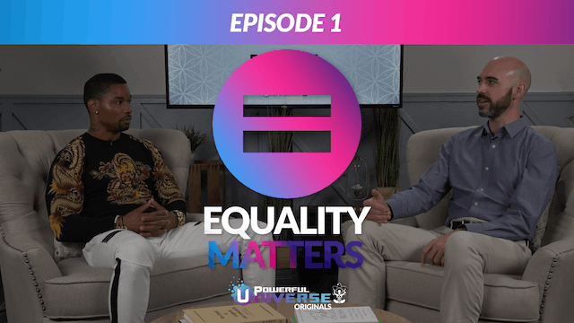 Equality Matters - Episode 1