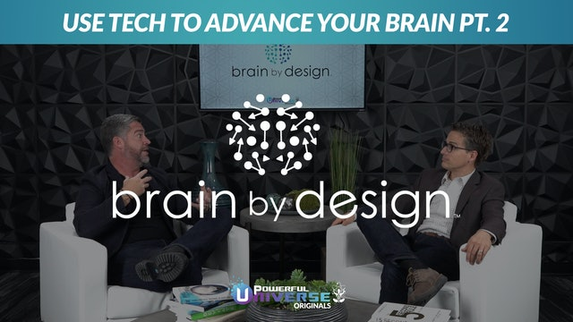 Ep 5: Use Tech to Advance Your Brain Pt. 2