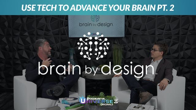 Ep 5: Use Tech to Advance Your Brain ...