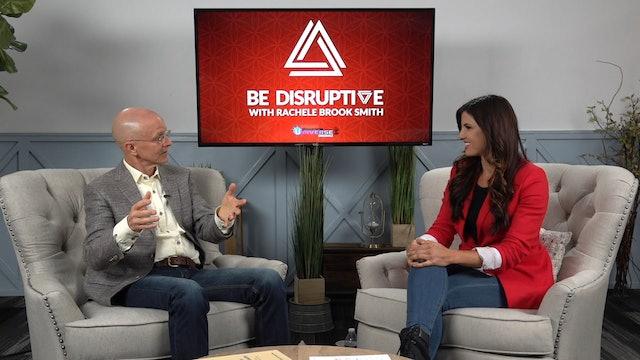 Be Disruptive - Episode 3
