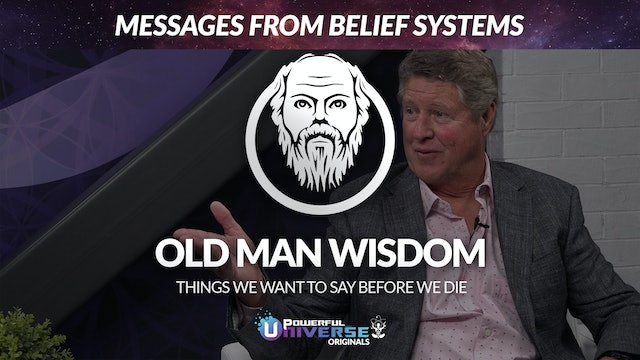 Ep 6: Messages from Belief Systems