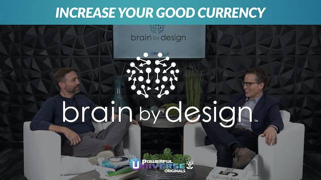 Ep 2: Increase your Good Currency