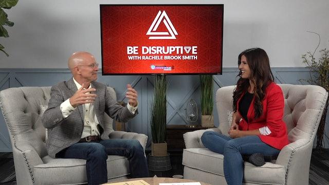 Be Disruptive - Episode 4