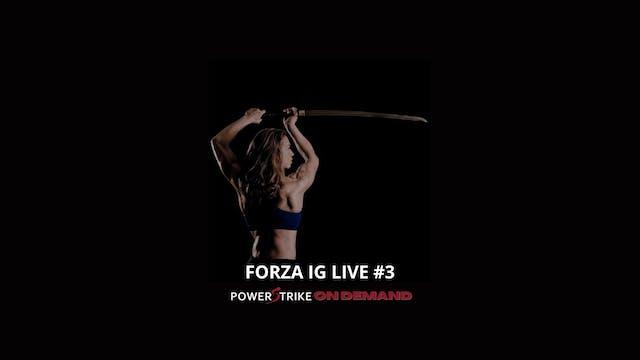 FORZA IG LIVE #3