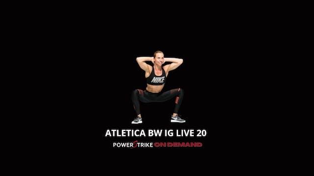 ATLETICA IG LIVE BODYWEIGHT #20