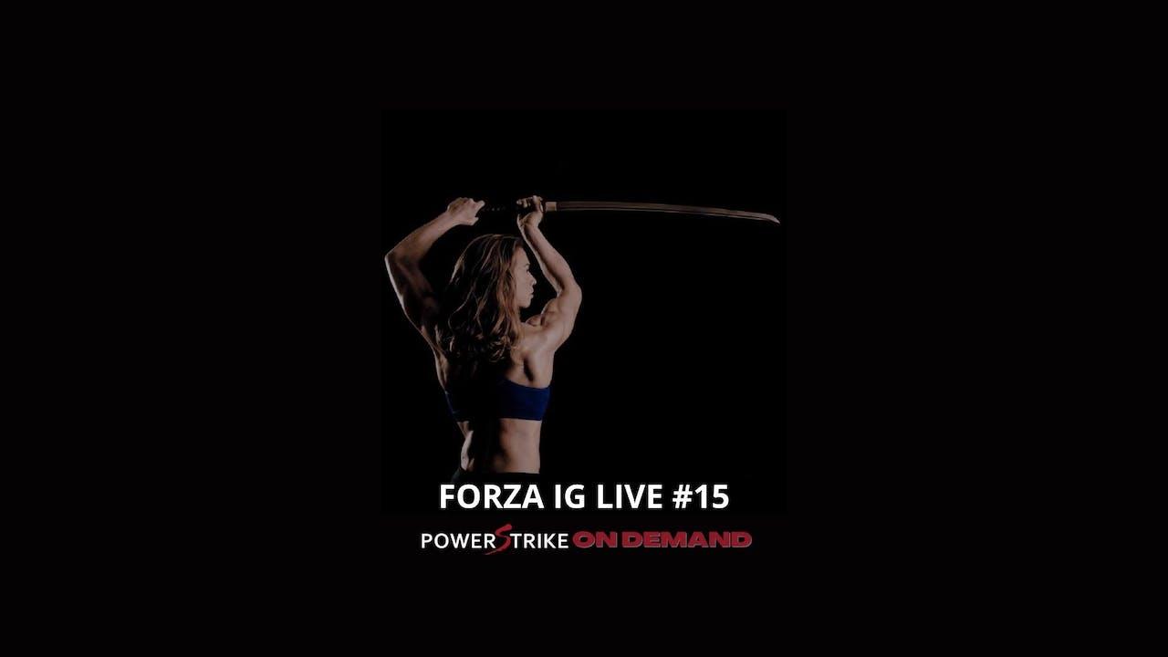 FORZA IG LIVE #15