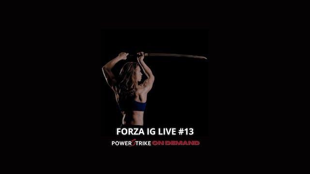 FORZA IG LIVE #13