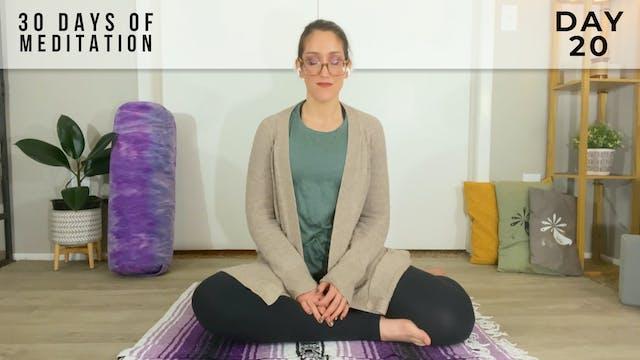 30 Days of Meditation - Day 20