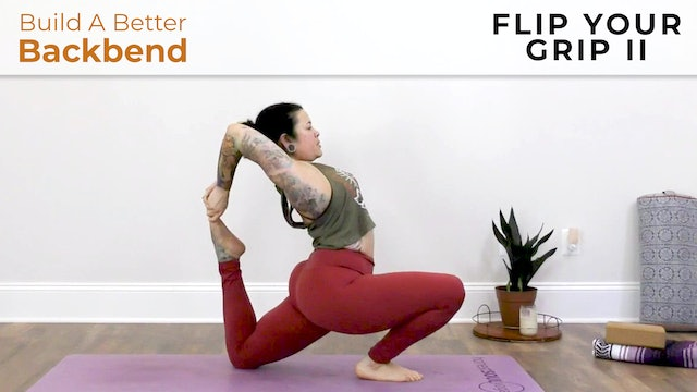 Maria : Build A Better Backbend - Flip Your Grip II