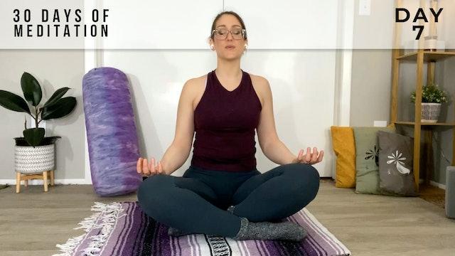 30 Days of Meditation - Day 7