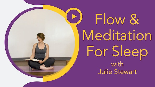 Julie S : Flow and Meditation - Get Better Sleep