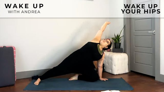 Andrea: Wake Up Your Hips