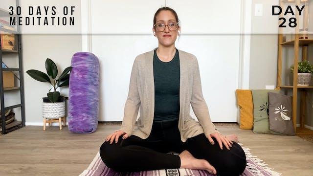30 Days of Meditation - Day 28