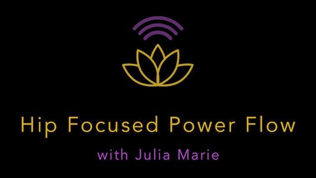 Julia Marie:: Audio Only: Hip-Focused Power Flow