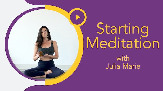 Julia: Daily Dose - Starting a Meditation Practice