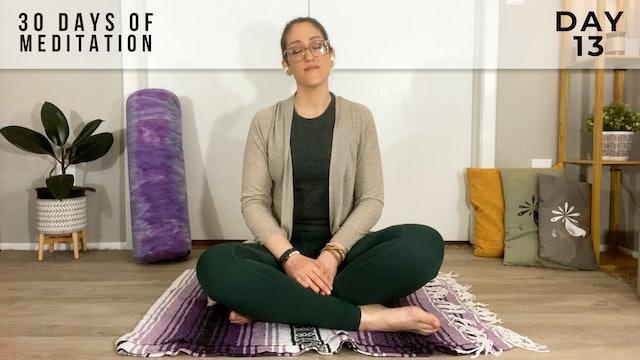 30 Days of Meditation - Day 13