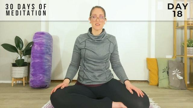 30 Days of Meditation - Day 18