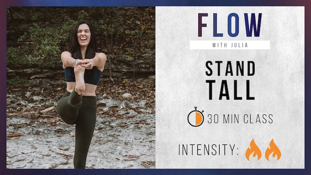 FLOW: Stand Tall Flow with Julia