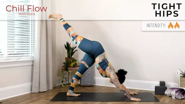 Maria: Chill Flow For Tight Hips