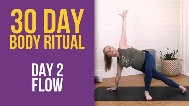 30 Day Body Ritual Challenge: Day 2