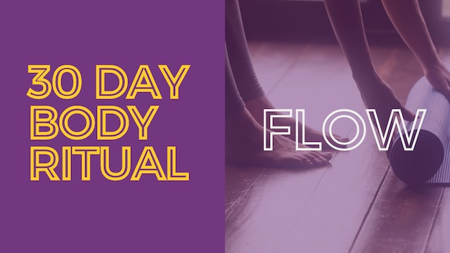 30 Day Body Ritual Challenge: Day 14
