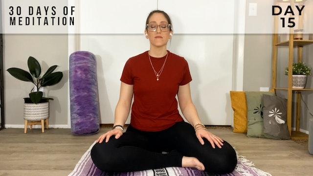 30 Days of Meditation - Day 15