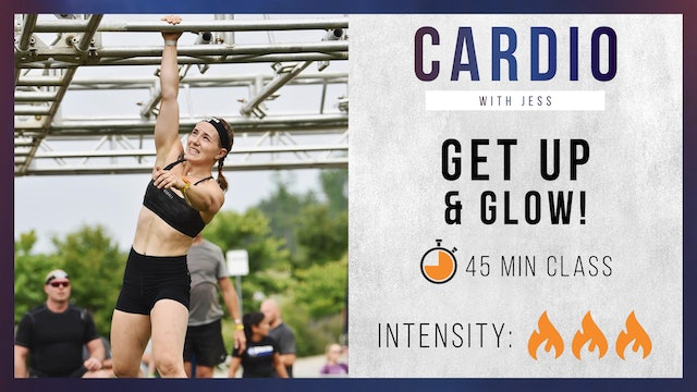 Get Up and Glow Cardio with Jess
