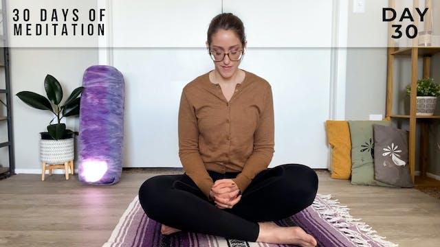 30 Days of Meditation - Day 30
