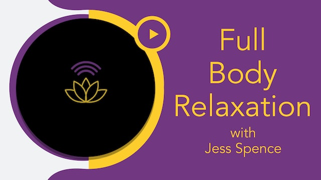 Jess : Meditation Full Body Relaxation