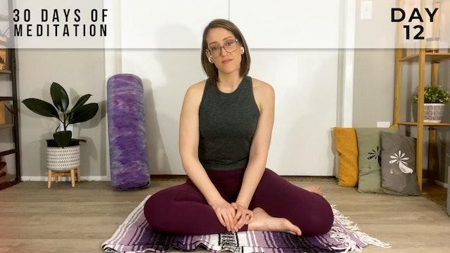 30 Days of Meditation - Day 12