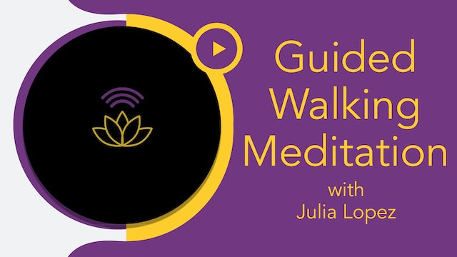 Julia Marie : Meditation - 30-Minute Guided Walk