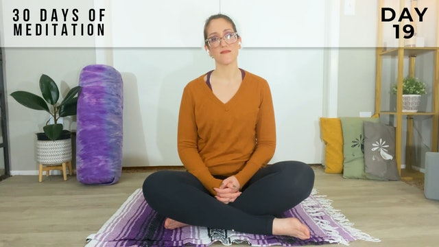 30 Days of Meditation - Day 19