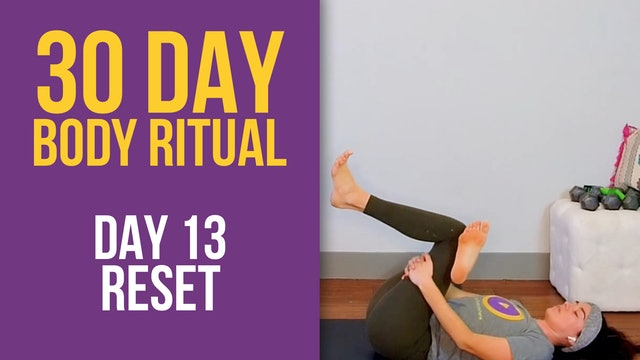 Julia: 30 Day Body Ritual Challenge - Day 13