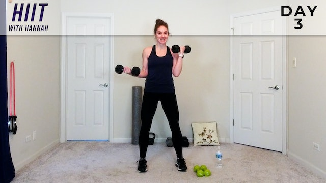 Hannah: HIIT With Hannah w/ Weights - Day 3