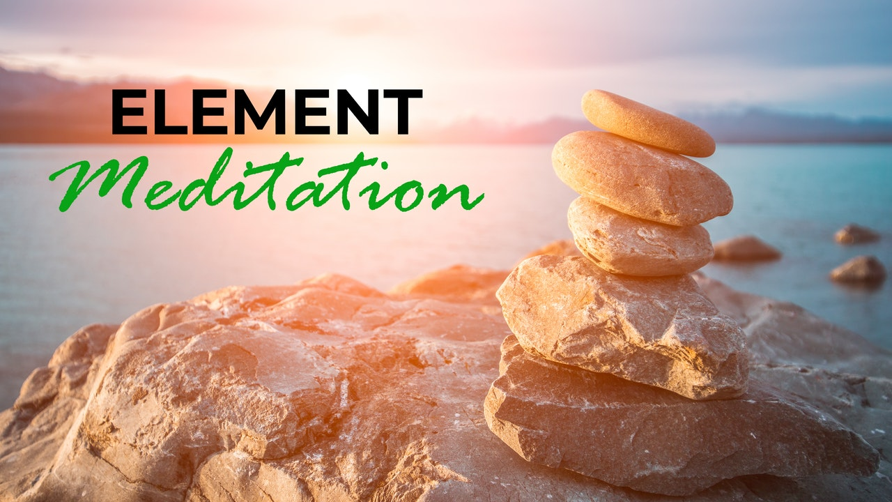 5 Day Element Meditation with Andrea