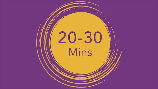 20 - 30 minutes