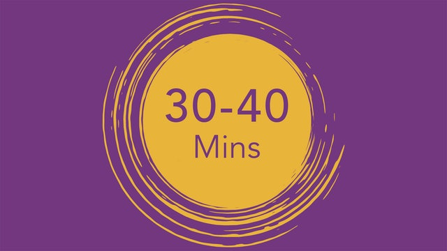 30 - 40 Minutes