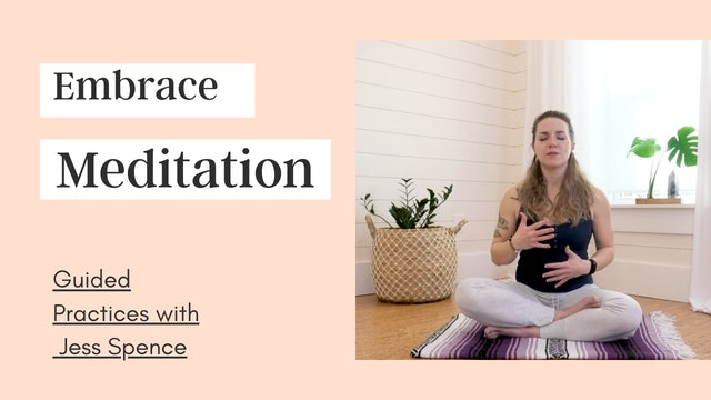 Embrace Meditation with Jess