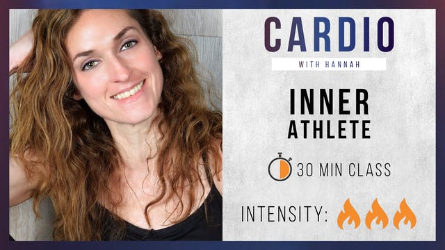 Cardio Party: Inner Athlete w/ Hannah