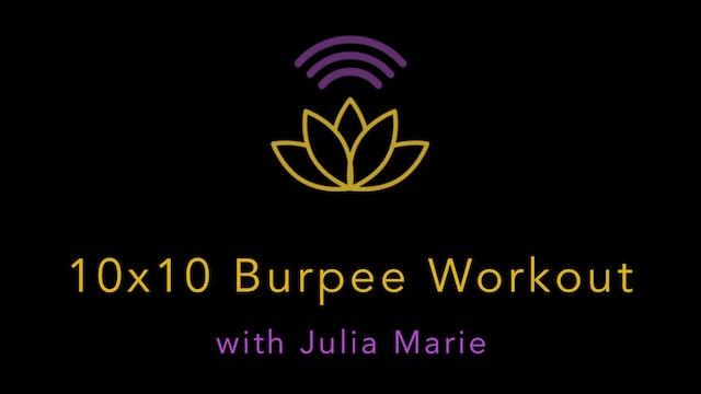 Julia Marie: BONUS Plyo Training - 10x10 Burpee Workout