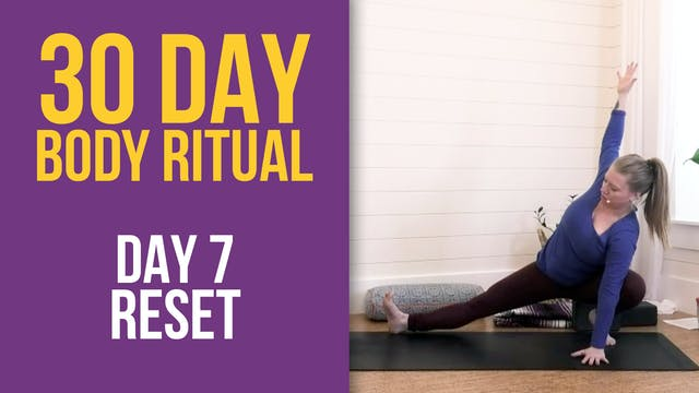 30 Day Body Ritual Challenge: Day 7