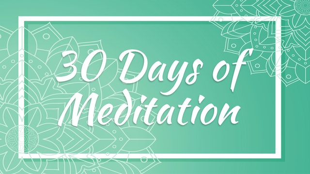 30 Days of Meditation with Julie S.