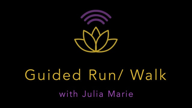 Julia Marie : Guided Run/Walk