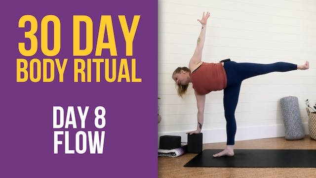 30 Day Body Ritual Challenge: Day 8