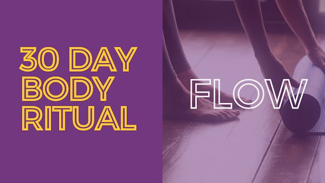 30 Day Body Ritual Challenge: Day 21